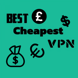 Cheap VPN – Lowest Cost to Pay for Monthly and Yearly VPN Plans