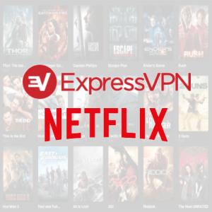 ExpressVPN Netflix – How to Access Netflix with ExpressVPN