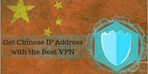 VPN into China | Get Access to Chinese Content Outside China with a VPN
