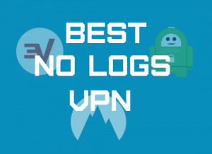 Best no log VPN service | Tested and Verified affordable VPNs