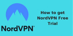 NordVPN Free Trial: 3 day Free trial extended to 7 days [updated 2019]
