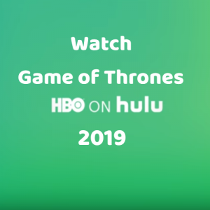 How to Watch Game of Thrones without HBO | GOT Season 8 Online