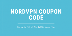 NordVPN Coupon Code 2020:  70% Discount for 3 Years Plan